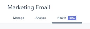 Mittaa sähköpostilähetysten health scorea HubSpotissa